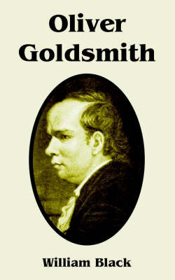 Oliver Goldsmith by William Black