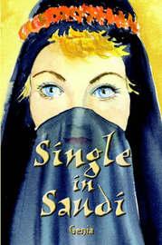 Single in Saudi by Genia