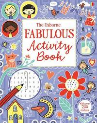 The Usborne Fabulous Activity Book by Various ~