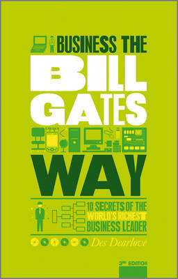 The Unauthorized Guide To Doing Business the Bill Gates Way by Des Dearlove image