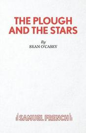 Plough and the Stars by Sean O'Casey