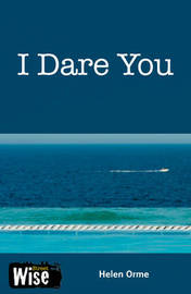 I Dare You by Helen Orme
