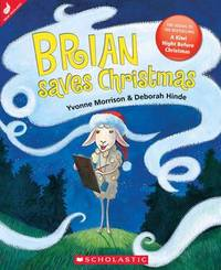 Brian Saves Christmas by Yvonne Morrison