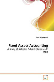 Fixed Assets Accounting by Alaa Malo-Alain