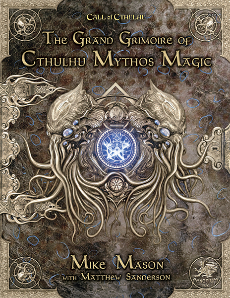Call of Cthulhu RPG - The Grand Grimoire of Cthulhu Mythos Magic by Mike Mason