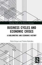 Business Cycles and Economic Crises by Vadim Kufenko