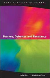 Barriers, Defences and Resistance by John Davy