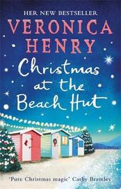 Christmas at the Beach Hut by Veronica Henry