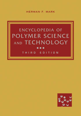 Encyclopedia of Polymer Science and Technology: Pt. 1 by Herman F. Mark image