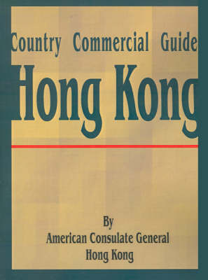 Country Commercial Guide: Hong Kong by American Consulate General Hong Kong image