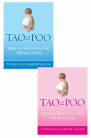 The Tao of Poo: Keeping Your Sanity (and Your Soul) While Raising a Baby by Vivian Elisabeth Glyck image