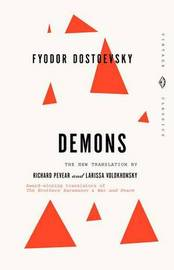 The Demons by F.M. Dostoevsky