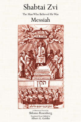 Shabtai Zvi by Shlomo Rosenberg