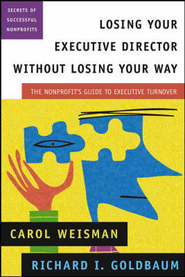 Losing Your Executive Director Without Losing Your Way by C. Weisman