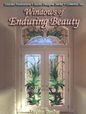 Windows of Enduring Beauty by John C. Emery