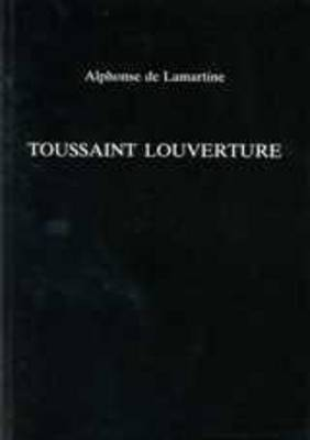 Toussaint L'Ouverture by Alphonse De Lamartine image