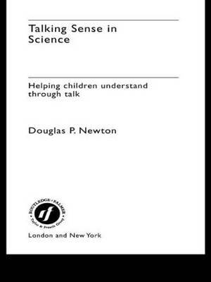 Talking Sense in Science by Douglas P. Newton image