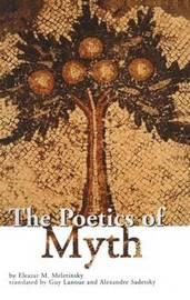 The Poetics of Myth by Eleazar M. Meletinsky image