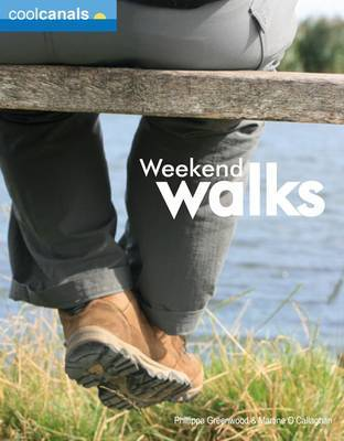 Cool Canals Weekend Walks (Britain) by Phillippa Greenwood