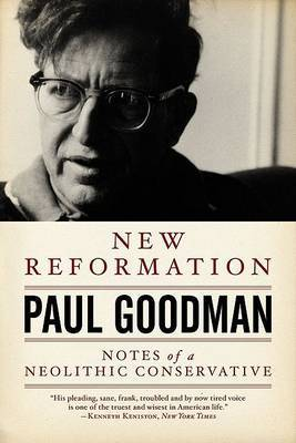 New Reformation by Paul Goodman