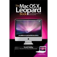 The Mac OS X Leopard Book by Scott Kelby