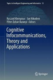 Cognitive Infocommunications, Theory, and Applications