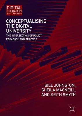 Conceptualising the Digital University by Bill Johnston