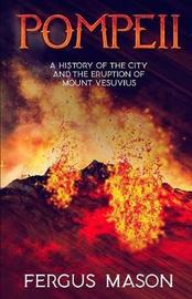 Pompeii by Fergus Mason
