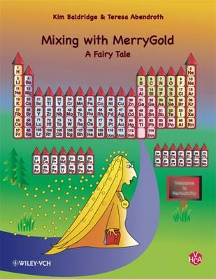 Mixing with MerryGold: A Fairy Tale by Kim Baldridge image