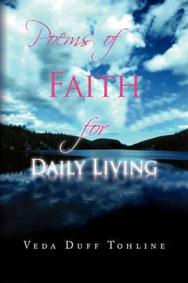 Poems of Faith for Daily Living by Veda Duff Tohline image