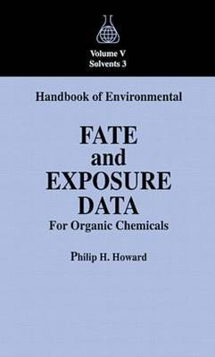 Handbook of Environmental Fate and Exposure Data For Organic Chemicals, Volume V by Philip H. Howard image