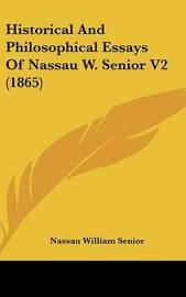Historical and Philosophical Essays of Nassau W. Senior V2 (1865) by Nassau William Senior image