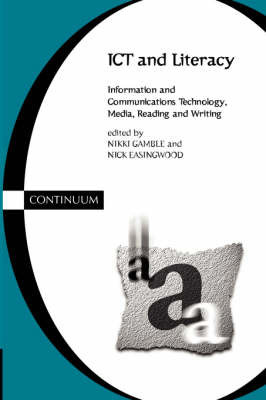 ICT and Literacy by Nikki Gamble