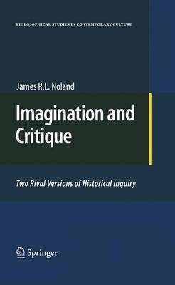 Imagination and Critique by James R.L. Noland