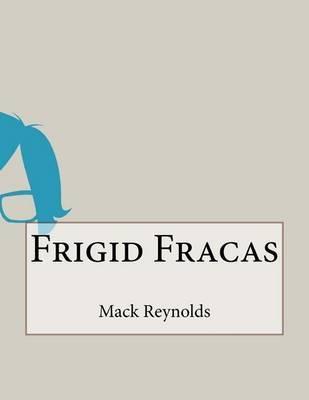 Frigid Fracas by Mack Reynolds image