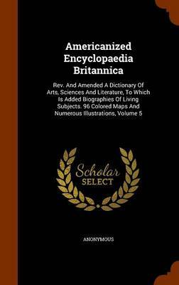 Americanized Encyclopaedia Britannica by * Anonymous image