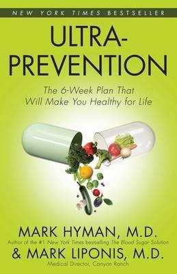 Ultraprevention by Mark Hyman