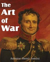 The Art of War by Baron de Jomini