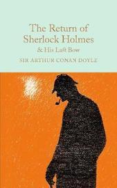 The Return of Sherlock Holmes & His Last Bow by Arthur Conan Doyle