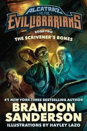 The Scrivener's Bones by Brandon Sanderson