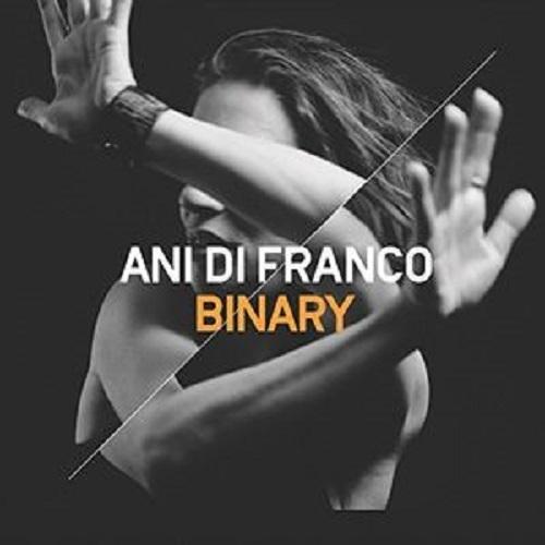 Binary by Ani DiFranco