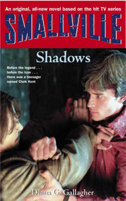 Smallville: Shadows by Diana G Gallagher image