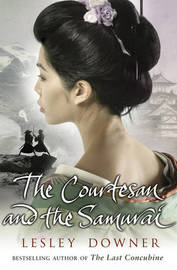 The Courtesan and the Samurai by Lesley Downer image