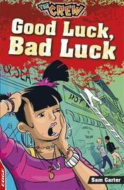 Good Luck, Bad Luck by Sam Carter
