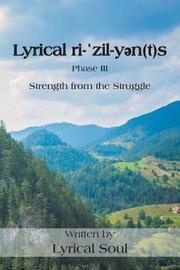 Lyrical Ri-ˈzil-Yən(t)S by Lyrical Soul