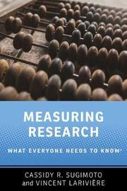 Measuring Research by Cassidy R. Sugimoto