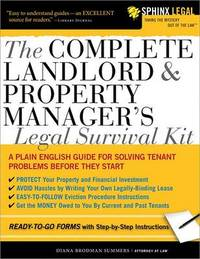 The Complete Landlord & Property Manager's Legal Survival Kit by Atty Diana Brodman Summers image