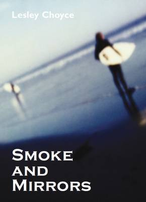 Smoke and Mirrors by Lesley Choyce image