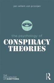 The Psychology of Conspiracy Theories by Jan-Willem van Prooijen