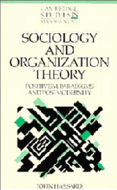 Sociology and Organization Theory by John Hassard